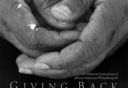 Giving Back Book: A Tribute to Generations of African American Philanthropists